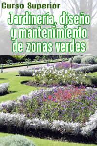 Curso on line de jardiner a dise o y mantenimiento de for Cursos de jardineria y paisajismo gratis